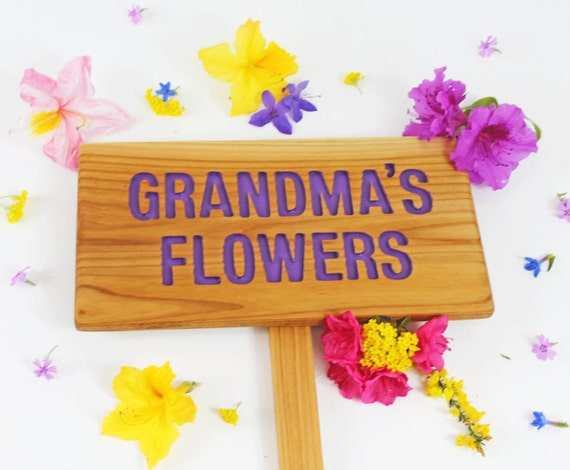 Oma's Flowers, GRANDMA'S Flowers, MOM'S FLOWERS Garden Sign, Hand Routed, gift for MoM, Personalized Garden Sign, Custom Name