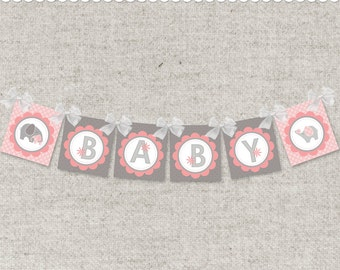 Instant Download PDF Baby Banner & Shower Welcome Sign - Pink Elephants and BABY word - printable PDF