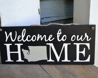 Custom state, Welcome to our Home, custom, wood sign