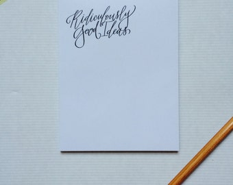 Ridiculously Good Ideas Calligraphy Notepad