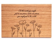 To One Person You Might Be the World, Wood Postcard, Anniversary Card, Love Card