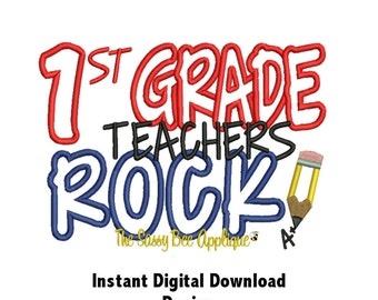 DD 1ST GRADE Teachers Rock Applique Pattern - Machine Embroidery Design - 2 Sizes - Fits 3 Hoops - Instant Download