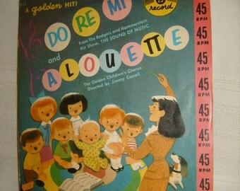Do Re Mi Sound of Music & A louette Golden Record 45 rpm vinyl