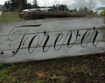 FOREVER rustic painted fence wood sign LARGE SIGN