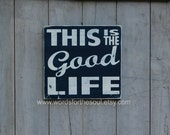 This Is The Good Life Gallery Wall  Wooden Sign Wood Sign Art Painting