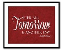 Tomorrow is another day - Typography Wall Art - Scarlett O'Hara - Gone with the Wind - 8x10 or larger print - gwtw - vintage distressed