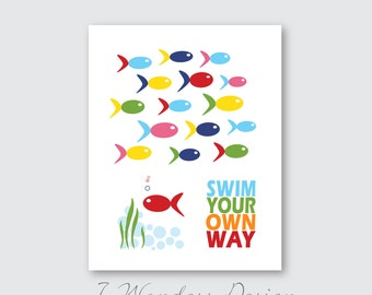 Kids Bedroom, Bathroom or Playroom Art Print - Swim Your Own Way Inspirational Typography Art Print Modern Home Decor, 8x10 or 11x14