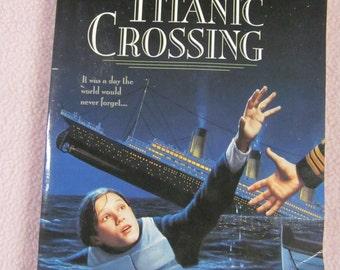 Titanic Crossing Barbara Williams Titanic Book Scholastic