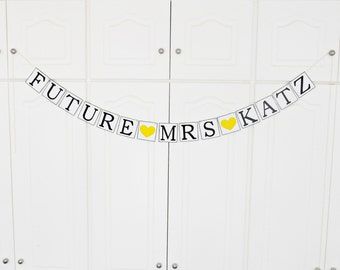 FREE SHIPPING, Future Mrs...customize your name banner, Bridal shower decorations, Bachelorette party, Engagement party decoration, Yellow