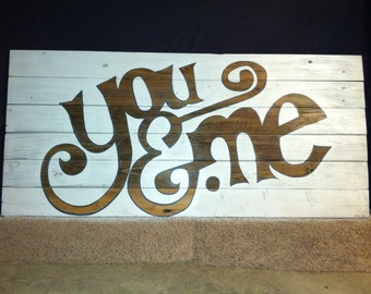 Hand painted you and me head board