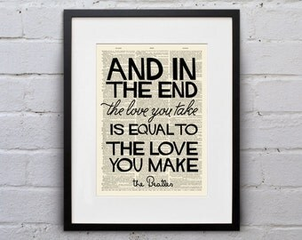 The Love You Take Is Equal To The Love You Make / The Beatles - Inspirational Quote Dictionary Page Book Art Print - DPQU038