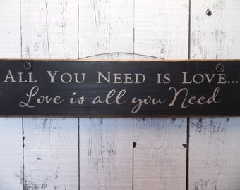 All you need is love, wooden quote sign