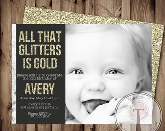 All that Glitters is Gold Birthday Invitation, Glitter Birthday Invitation, girls birthday invite (Printable Birthday Invitation)