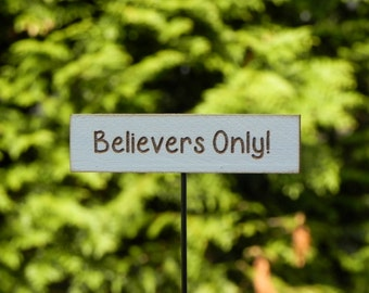 Fairy Garden miniature accessories Sign Believers Only! for terrarium accessory