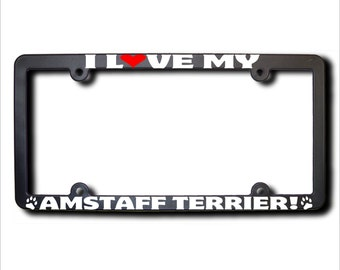 I Love My Amstaff Terrier License Plate Frame USA (T)