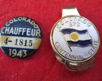 1943 Colorado Chauffeur's Badge and Colorado Centennial State Money clip - estate find!