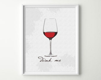Wine Art Print - Dining Room Prints - Kitchen Sign - Wine Glass - Red Wine Poster - Dining Room Wall Art - Wine Decor - Wine Wall Art 8x10