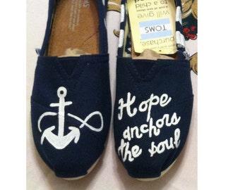 Custom Handpainted Love Faith Hope anchors the soul Toms ANCHOR NAUTICAL MARINE soul toms