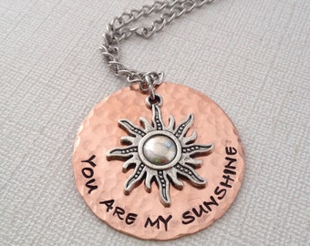 You are my sunshine hand stamped necklace