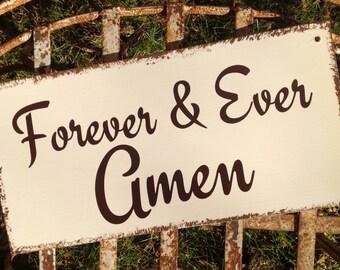 FOREVER & EVER  AMEN - Wedding Sign, Wedding Decor, Reception Decor, Love Sign, Home Decor, Anniversary Gift, Wedding Gift, castleinndesigns