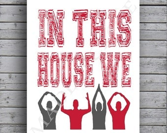 In This House We Oh-Io People Print, OSU, Ohio State Buckeyes