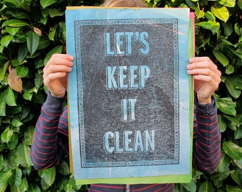 Let's Keep It Clean | screen printed poster