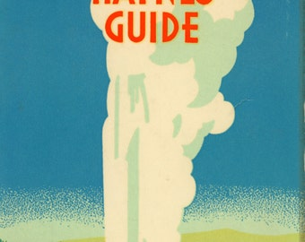 1949 Haynes Guide to Yellowstone Park