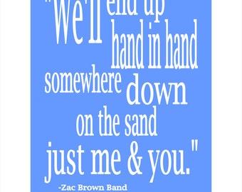 Zac Brown Band Lyrics Anniversary, Custom Printable Sign