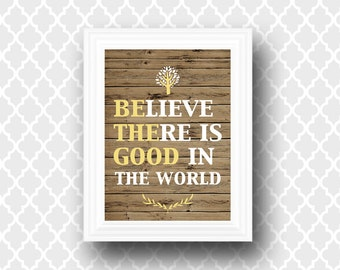 "Printable Wall Art ""Be The Good"" - Quote Art Print - Wall Decor - Digital Typography - 8 x 10"
