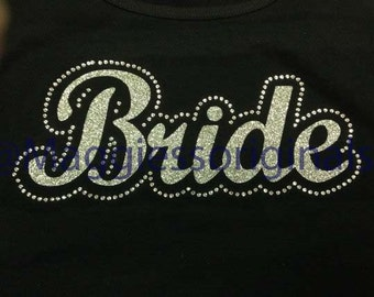 Bride shirt with  sparkles and rhinstones