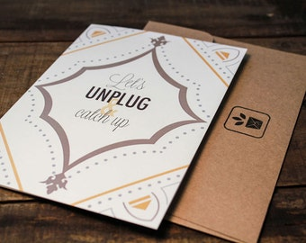 Let's Unplug and Catch Up Greeting Card
