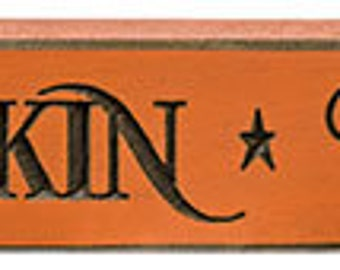 Primitive Country Engraved Pumpkin Patch Shelf Sitter Wood Signs