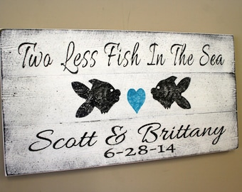 beach wedding sign pallet sign two less fish in the sea beach theme wedding wedding
