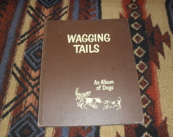 Wagging Tails An Album of Dogs By Marguerite Henry Illustrated by Wesley Dennis 1955 First Edition Lithographs