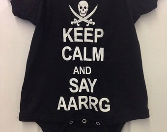Keep Calm and Say ARRRG