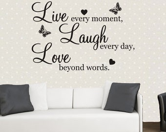 Live Every Moment, Laugh Every Day, Love Beyond Words. Sticker Wallart Vinyl Graphics Decal