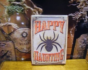 Happy Haunting Miniature Wooden Plaque 1:12 scale