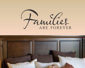 Slap-Art™ Families are forever Vinyl Wall Art Decal Sticker lettering saying uplifting inspirational quote verse
