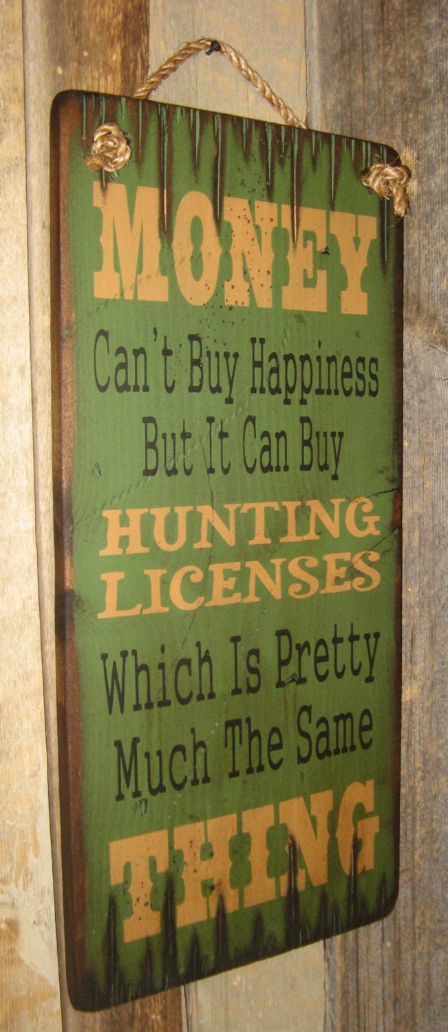 Money can 39 t buy happiness but it can buy hunting for How much is a fishing license in illinois