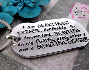 I am a Beautiful Disaster hand stamped key chain