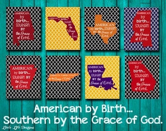 American by Birth...Southern by the Grace of God. Southern Sayings. Patriotic. American Pride. Livin' Down South. State Wall Art. Southern