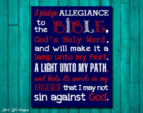 Pledge to the Bible. Pledge of Allegiance. Christian Decor.