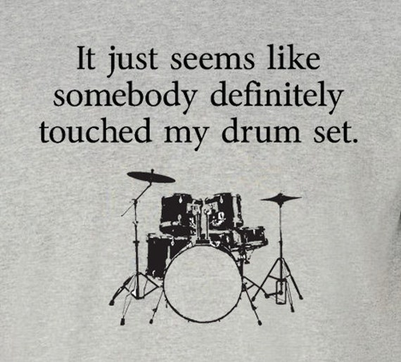 Step Brothers Quotes Drum Set: NEW Somebody Touched My Drum Set T-shirt Step Brothers Sizes