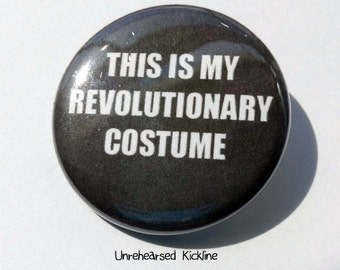 This Is My Revolutionary Costume Little Edie Gray Gardens 1.25 inch Pinback Button Pin Badge