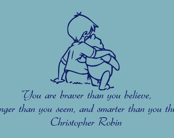 Wall Decal - Kids Wall Decal - Winnie the Pooh Nursury Wall Decals - You are braver than you believe - Disney - wall vinyls decals art