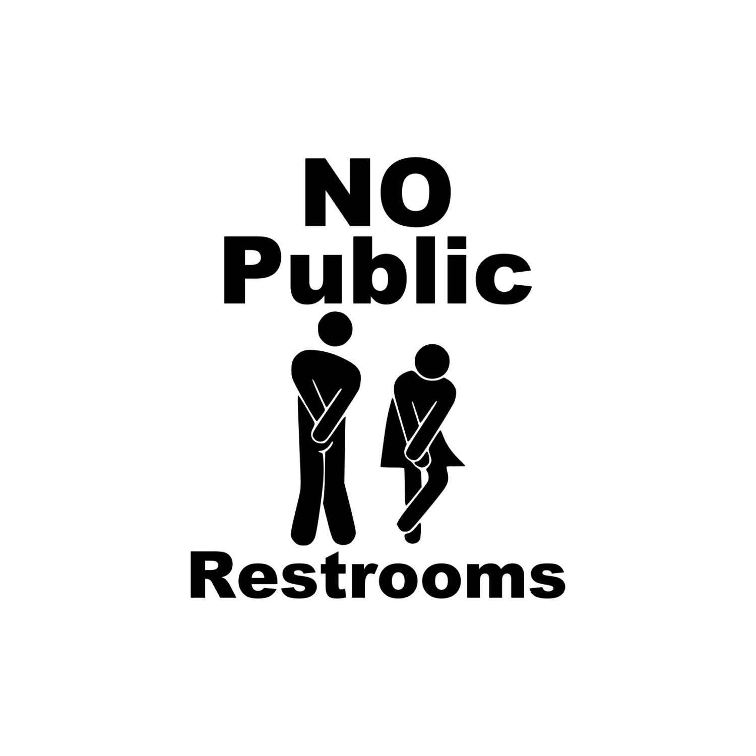 Image result for no public restroom sign