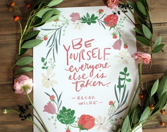 Be Yourself - Oscar Wilde quote in floral wreath