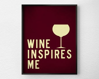 Wine Print, Kitchen Decor, Kitchen Print, Kitchen Poster, Inspirational Print, Wine Poster, Kitchen Quote Art, Wine Gift, 0275