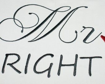 Mr Right, Mrs ALWAYS Right Embroidery Design- INSTANT DOWNLOAD