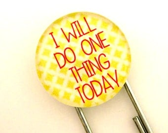 I Will Do One Thing Today, Jumbo Paperclip Bookmark with Glass Tile